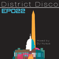 District Disco - EP 22 - mixed by DJ Nysus