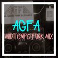 AGFA - Midtempo Funk Mix
