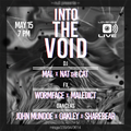 Into the Void Live @ nuit with MAL 5-15-2021