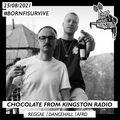 Chocolate From Kingston Radio - 25.08.2021   #bornfisurvive