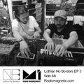 Lothian No Borders #3 - MI and Kirstie