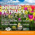 DJ Ten - Inspired By Trance - Episode 038 [Apr 2021]