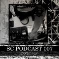 SC podcast 007 w/ DNoize