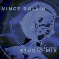 Vince Rollin - Studio Mix - August 2020