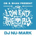 THE LOW END THEORY (EPISODE 63) feat. DJ NU-MARK (JURASSIC 5)