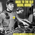 BACK TO THE OLD SKOOL HOUSE