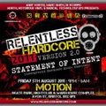 Dj Extremist Live @ Relentless Hardcore 2011 Statement Of Intent (North Cave Arena)