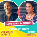 Jean-Paul x Cheryl Fergus-Ferrell CFM DOUBLE UP - 16 Dec 2020