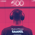 Saahïl - ShadesOfHouse #500 (Progressive House   Melodic House   Tech House)