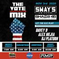 The Vote Mix Nov 3 - 2020