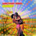 Sanctuary Mix #9: Bushbby
