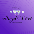 EDM drive your Simple Love