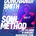 Deep Soul Hosted By Donovan Smith Feat Guest Mix Dj Soul Method 9th April 2021