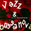 Jazz & Bossa Mix - Waters Of June