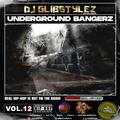 DJ GlibStylez - Underground Bangerz Vol.12 (Underground Hip Hop Mix)