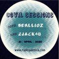 Covil Sessions by Berllioz (live) & 2Jack4U (live) (21/04/2020)