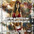 Marky Boi - Muzikcitymix Radio - Urban Tech Frequencies