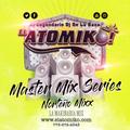 ATOMIKO MASTER MIX SERIES - LA MAKINARIA MIX