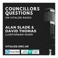 Councillors Questions on Vitalize Radio [Llantarnam Ward]