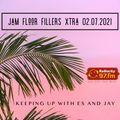 JAM FLOOR FILLERS XTRA 02.07.2021