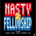 NASTY FELLOW SHIP VOL.2/DJ GEORGE. TANKO. 3-CHO. KITADAKEN FRESHHUNTER.& AIR...