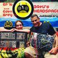 3Rev's Headspace EP16 -Eden Grey Interview July 25 2018
