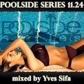 Poolside Series 11.24. - mixed by Yves Sifa