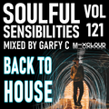 Soulful Sensibilities Vol. 121 - BACK TO HOUSE - 13.09.2021