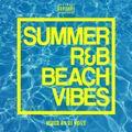 DJ Noize - Summer R&B  Beach Vibes   Summertime Mix   Best Chill Out RnB Songs