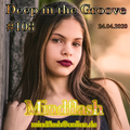 Deep in the Groove 108 (24.04.20)