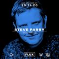 Flux #006 - Steve Parry