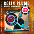 Colin Plumb - Oh So Sexy - Resident DJ Mix #005