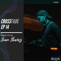 Crossfade 014 - UKR (Guest mix - Juan Ibañez)