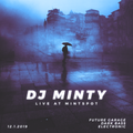 DJ Minty - Dark Garage Bass Set @Mintspot 12.1.2019