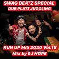 RUN UP MIX 2020 Vol.16 - Mix by DJ HOPE