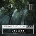 TAPROBANE TUNES PODCAST 054 - KARMAA ( France )