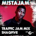 @SHAQFIVEDJ - @MISTAJAM Traffic Jam Radio 1Xtra Guest Mix PART 2