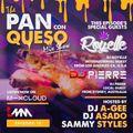 The Pan Con Queso Mixshow - Episode 10 feat. Dj's Asado, Pierre, & Royelle