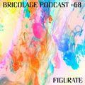 Bricolage Podcast #68 - Figurate