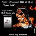 """salvoraodj  from Cafè de Paris  present  """"Trend  Cafè""""  -  Radio Show  Radio Play Emotions"""