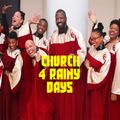 Church 4 rainy days! Shrtz