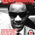 STEVIE WONDER AND BEYOND Part 2 by MYS35 for NEWMORNINGRADIO