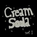 Cream Soda Vol. 1