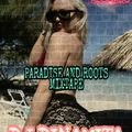 DJ DINAMITA - PARADISE AND ROOTS MIXTAPE [JORDI CARR RECORDS]