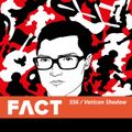 FACT mix 556 - Vatican Shadow (June '16)