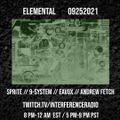 SPRITE / ELEMENTAL / TECHNO-INDUSTRIAL / INTERFERENCE RADIO 9.25.21