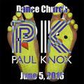 Dance Church - June 5, 2016 - Paul Knox