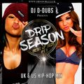 Drip Season Best of 2020 PT 1 - US and UK Hip-Hop Mix