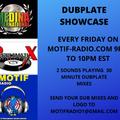 MOTIF RADIO PRESENTS: DUBPLATE SHOWCASE SHOW # 1  6-12-2020
