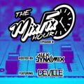 The Mix Fix Hour Hosted By Alex Dynamix - Episode 8 Feat. DJ Deville